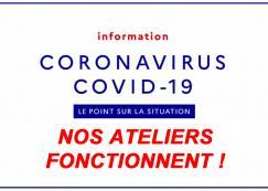 Covid 19 - Nos ateliers fonctionnent